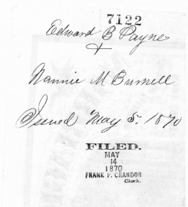 Marriage License File: Edward B. Payne and Nannie M. Burnell. (Click to enlarge.)