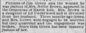 """Pictures of Jim Green and ...Nellie Brown…"""" The Hood River Glacier, March 29, 1901, Vol. 12, No. 45, Page 3, Column 3. Public domain."""
