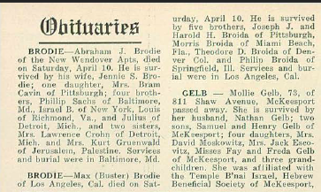 Max Broida, AKA Buster Brodie, Obituary from the American Jewish Putlook, vol. 27, no. 21, page 26, columns 1-2, via Pittsburgh Jewish Newspaper Project, Carnegie-Mellon University, with kind permission for non-profit use only.