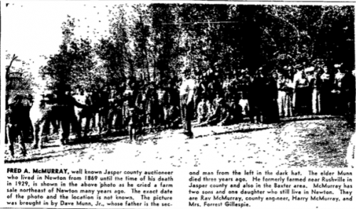 "Frederick A. McMurray, ""crying"" a farm sale prior to 1929. From an article in the Newton Daily News, Centennial Edition, August 10, 1957, page 27."